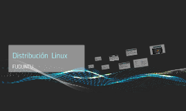 Distribuición  Linux