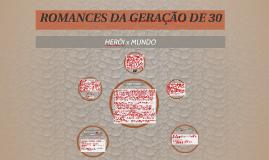 ROMANCES DA GERAÇÃO DE 30