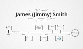 Timeline Prezumé by Jimmy Smith