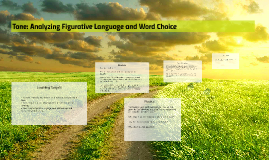 Tone: Analyzing Figurative Language and Word Choice