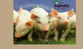 Copy of Copy of Aujeszky
