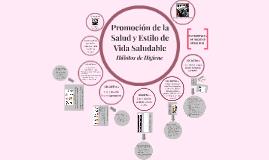 Promoción de la Salud y Estilo de Vida Saludable
