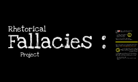 Rhetorical Fallacies (copy/revised)