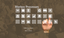 Copy of Markov Processes