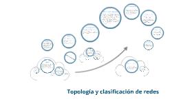 Redes topología y clasificación