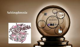 Schitzophrenia