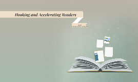 Hooking and Accelerating Readers