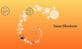 Taste Illusions