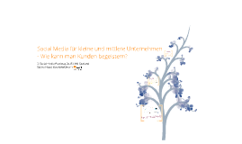 Copy of Social Media für kleine und mittlere Unternehmen - Wie kann man Kunden begeistern?