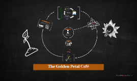 The Golden Petal Café