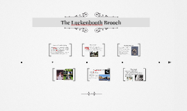 The Luckenbooth Brooch