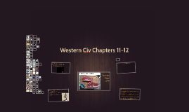 Western Civ Chapters 11-12
