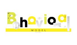Behavioral Model Final