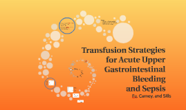 Transfusion Strategies for Acute Upper Gastrointestinal Blee
