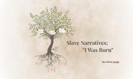 Slave Narratives: