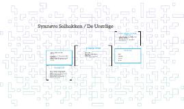 Synnøve Solbakken / De Urørlige