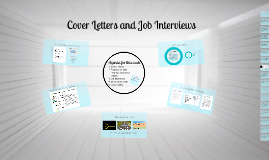 Cover Letters and Job Interviews