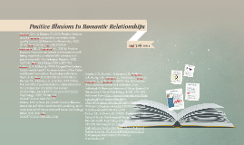 Positive Illusions In Romantic Relationships