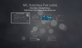 NFL: Notorious Five Ladies