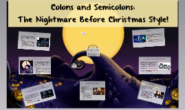 Colons and Semicolons: The Nightmare Before Christmas Style