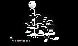 The enormus egg