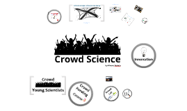Copy of Crowdscience for Young Scientists