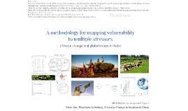 GEOS1001 presentation: mapping vulnerability to multiple stressors - climate change and globalization in India