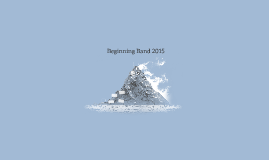 Beginning Band 2015