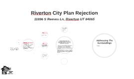 Riverton City Rejection