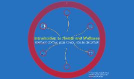 Unit 1 - Health And Wellness