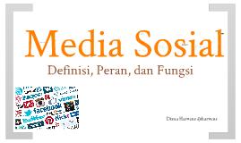 Media Sosial (Definisi, Peran, dan Fungsi)
