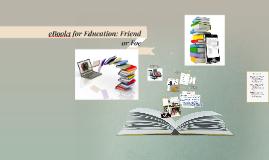eBook: Friend or Foe