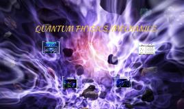Quantum Physics.