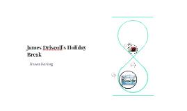 James Driscoll`s Holiday Break