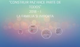 """Copia de """"CONSTRUIR PAZ HACE PARTE DE TODOS"""""""