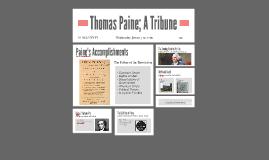 Thomas Paine; A Tribune