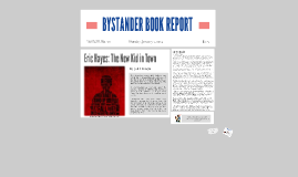 Copy of BYSTANDER BOOK REPORT