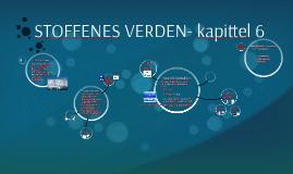 STOFFENES VERDEN- kapittel 6