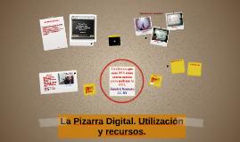 La Pizarra Digital. Utilización y recursos.