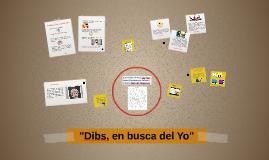 """""""Dibs, en busca del Yo"""""""