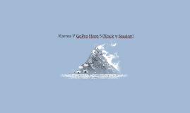 Karma Y GoPro Hero 5 (Black y Session)