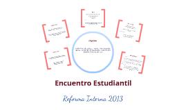 Encuentro Estudiantil Reforma Interna