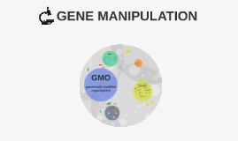 Copy of GENE MANIPULATION