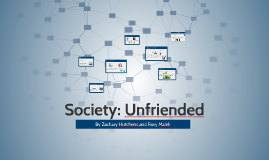 Society: Unfriended