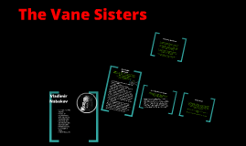 Copy of The Vane Sisters