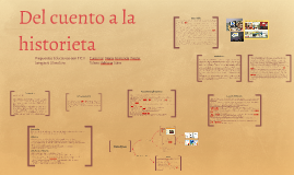 Copy of Del cuento a la historieta