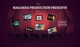MAGANDA PRODUCTION PRESENTS