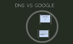 DNS VS GOOGLE