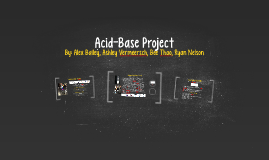 Acid-Base Project