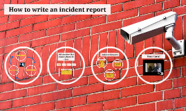 How to write an incident report